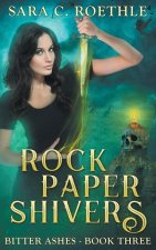 Rock, Paper, Shivers