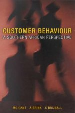 Customer Behaviour: A Southern African Perspective