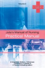 Juta's Manual of Nursing Volume 2: Practical Manual