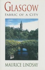 Glasgow: Fabric of a City