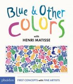 Blue and Other Colors: With Henri Matisse