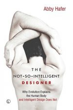 Not-So-Intelligent Designer: Ten of God's Biggest Mistakes