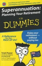 Superannuation: Planning Your Retirement for Dummies