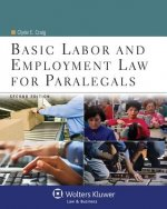 Basic Labor and Employment Law for Paralegals, Second Edition