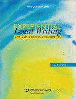 Experiential Legal Writing: Analysis, Process, and Documents