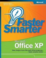 Faster Smarter Microsoft(r) Office XP