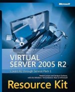 Microsoft Virtual Server 2005 R2 Resource Kit [With DVD-ROM]