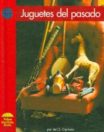 Juguetes del Pasado = Toys of the Past