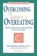 Overcoming the Legacy of Overeating