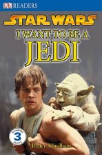 Star Wars: I Want to Be a Jedi