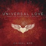Universal Love: Music for Global Peace & Healing