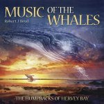 Music of the Whales: The Humpbacks of Harvey Bay