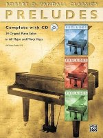 Preludes Complete: 24 Original Piano Solos in All Major and Minor Keys, Book & CD