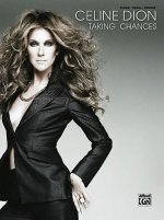Celine Dion -- Taking Chances: Piano/Vocal/Chords