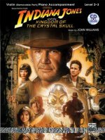 Indiana Jones and the Kingdom of the Crystal Skull Instrumental Solos for Strings: Violin, Book & CD