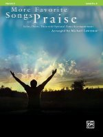 More Favorite Songs of Praise: Horn in F: Solos, Duets, Trios with Optional Piano Accompaniment: Level 2 1/2-3