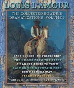 The Collected Bowdrie Dramatizations: Volume 3
