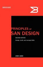 Principles of SAN Design Second Edition