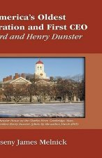 America's Oldest Corporation & First CEO: Harvard & Henry Dunster