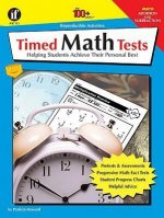Timed Math Tests, Addition and Subtraction: Helping Students Achieve Their Personal Best