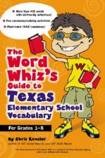 The Word Whiz's Guide to Texas Elementary School Vocabulary