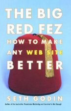 The Big Red Fez: How to Make Any Web Site Better
