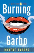 Burning Garbo: A Nina Zero Novel