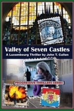 Valley of Seven Castles: A Luxembourg Thriller