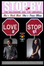 Stop by: The Millionaire and the Librarian - He's Red Hot, She's True Blue: A Sentimental Love Story by Jean-Thomas Cullen