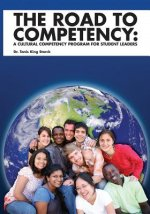 The Road to Competency: Cultural Competency Program for Student Leaders
