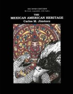 The Mexican American Heritage, 2nd Edition