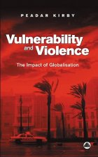 Vulnerability and Violence: The Impact of Globalization