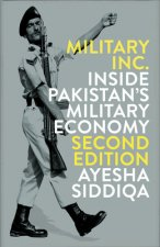 Military, Inc.: Inside Pakistan's Military Economy