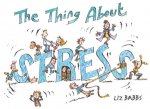 The Thing about Stress