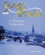 Songs of Praise: A Christmas Companion