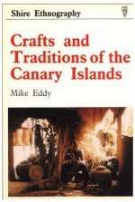 Crafts and Traditions of the Canary Islands