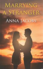 Marrying a Stranger