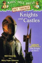 Knights and Castles: A Nonfiction Companion to Magic Tree House #2: The Knight at Dawn