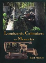 Longbeards, Callmakers & Memories