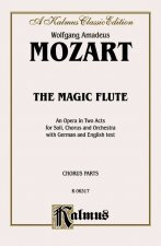 The Magic Flute: Chorus Parts (German, English Language Edition), Chorus Parts