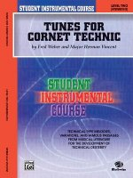 Student Instrumental Course Tunes for Cornet Technic: Level II