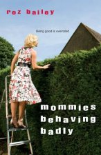 Mommies Behaving Badly