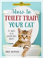 How to Toilet Train Your Cat: 21 Days to a Litter-Free Home