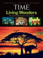 TIME: Living Wonders: The Marvels and Mysteries of Life on Earth
