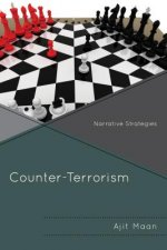 Counter-Terrorism: Narrative Strategies
