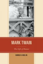 Mark Twain: The Gift of Humor