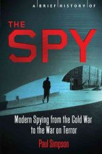 A Brief History of the Spy