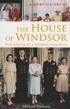 A Brief History of the House of Windsor