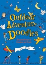 Outdoor Adventure Doodles: Amazing Scenes to Complete and Create