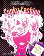 Scratch & Stencil: Funky Fashion [With Stencils and Black Scratch Paper]